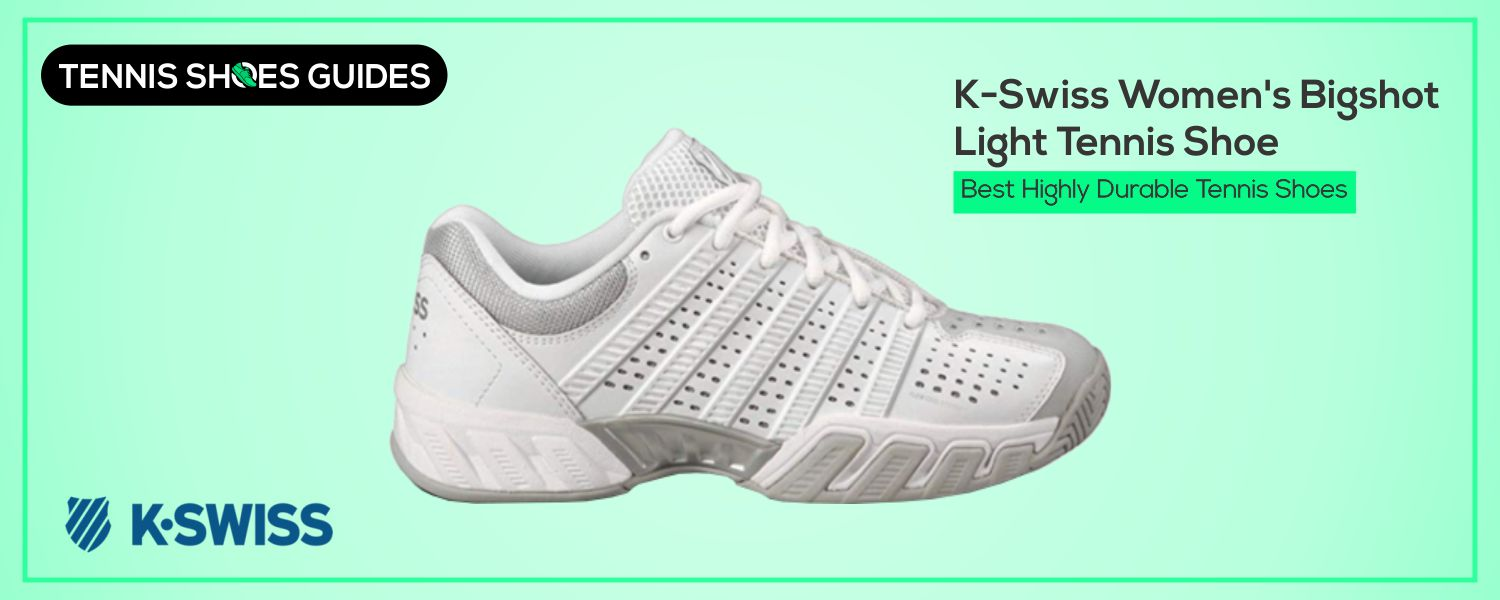 Best Highly Durable Tennis Shoes