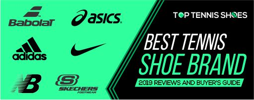 Best Tennis Shoe Brands