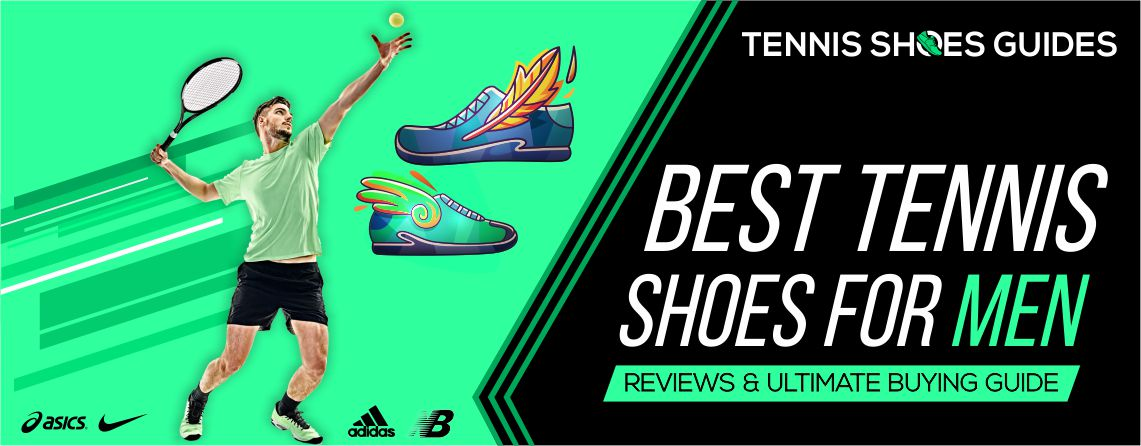 Best Tennis Shoes for Men reviews