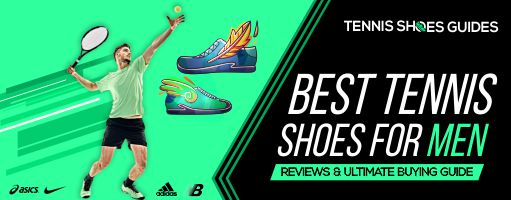 Best Tennis Shoes for Men