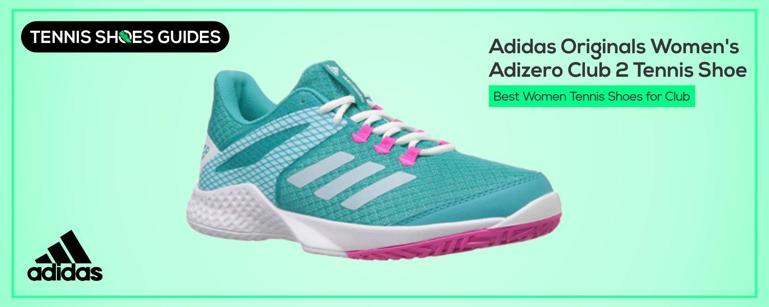 Best Women Tennis Shoes for Club