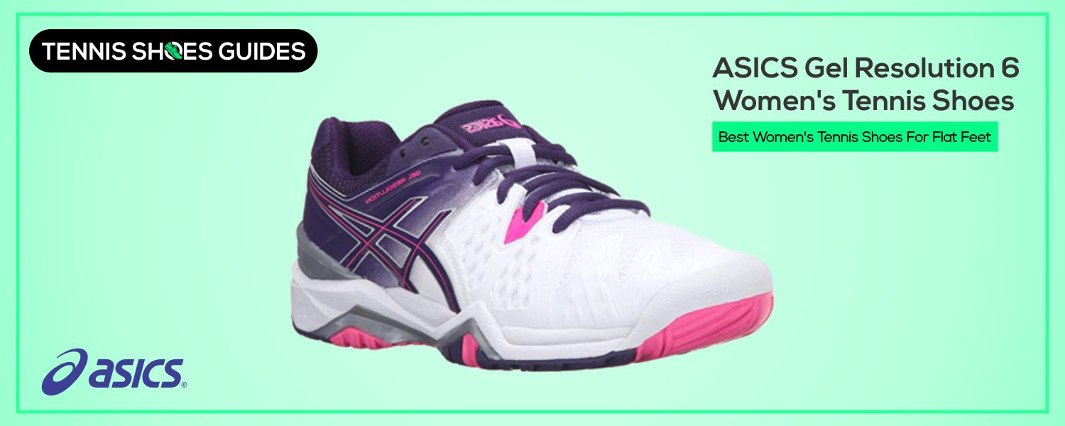 Best Women's Tennis Shoes For Flat Feet