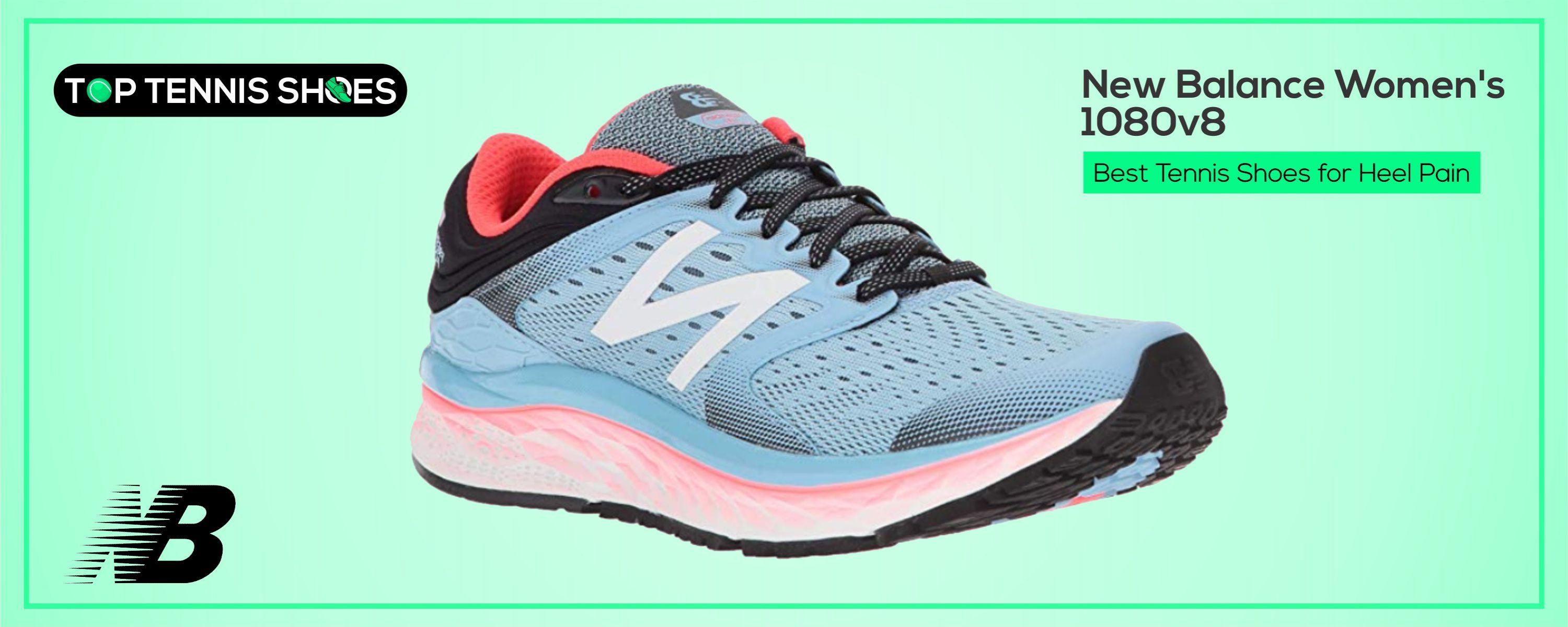 Best Tennis Shoes for heel pain
