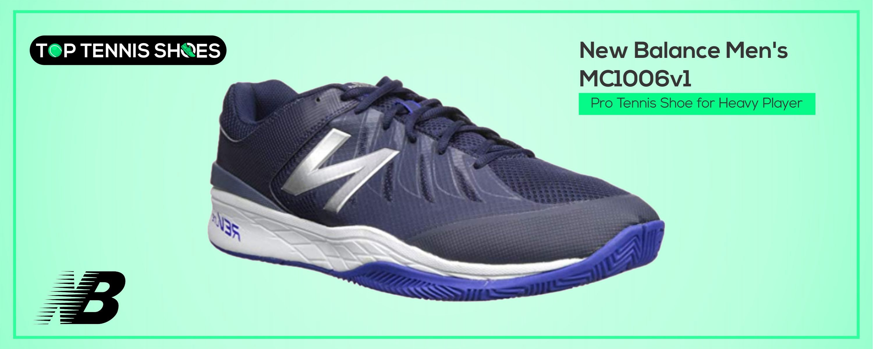 tennis shoes for heavy players 2018