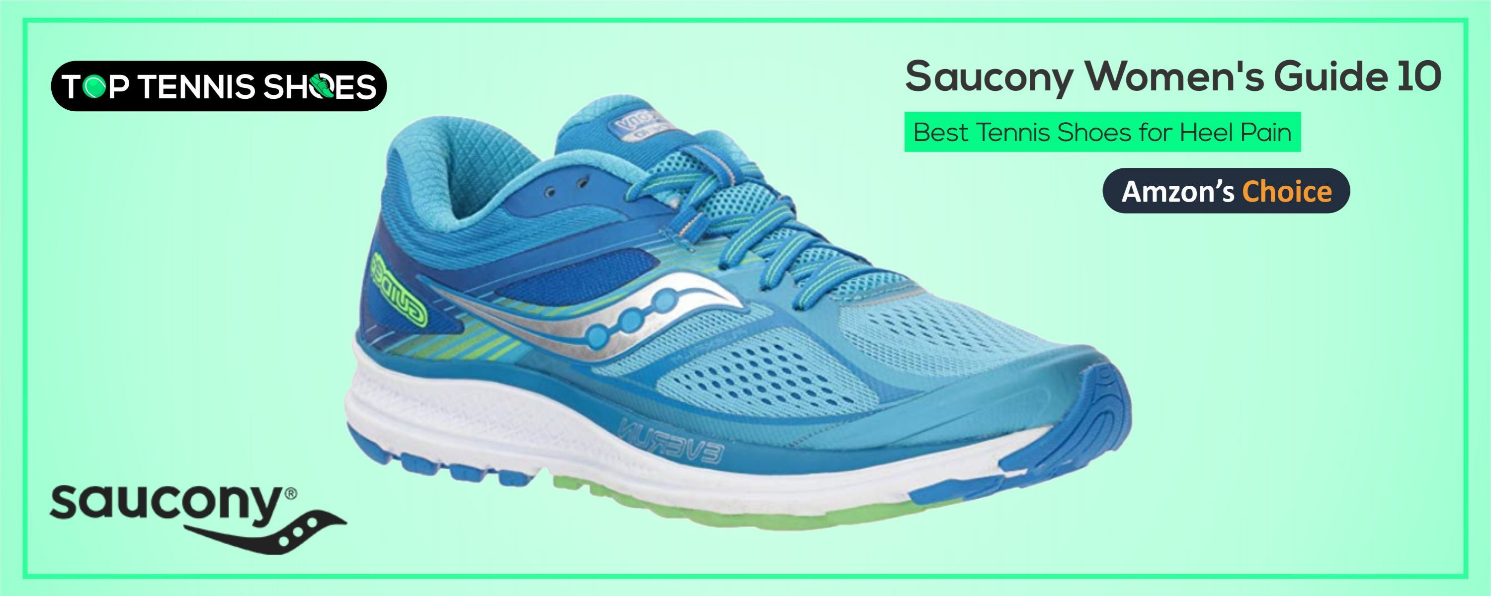 Saucony Tennis shoes for heel pain