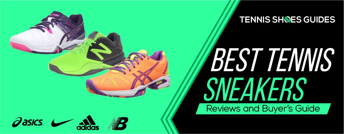 Best Tennis Sneakers reviews