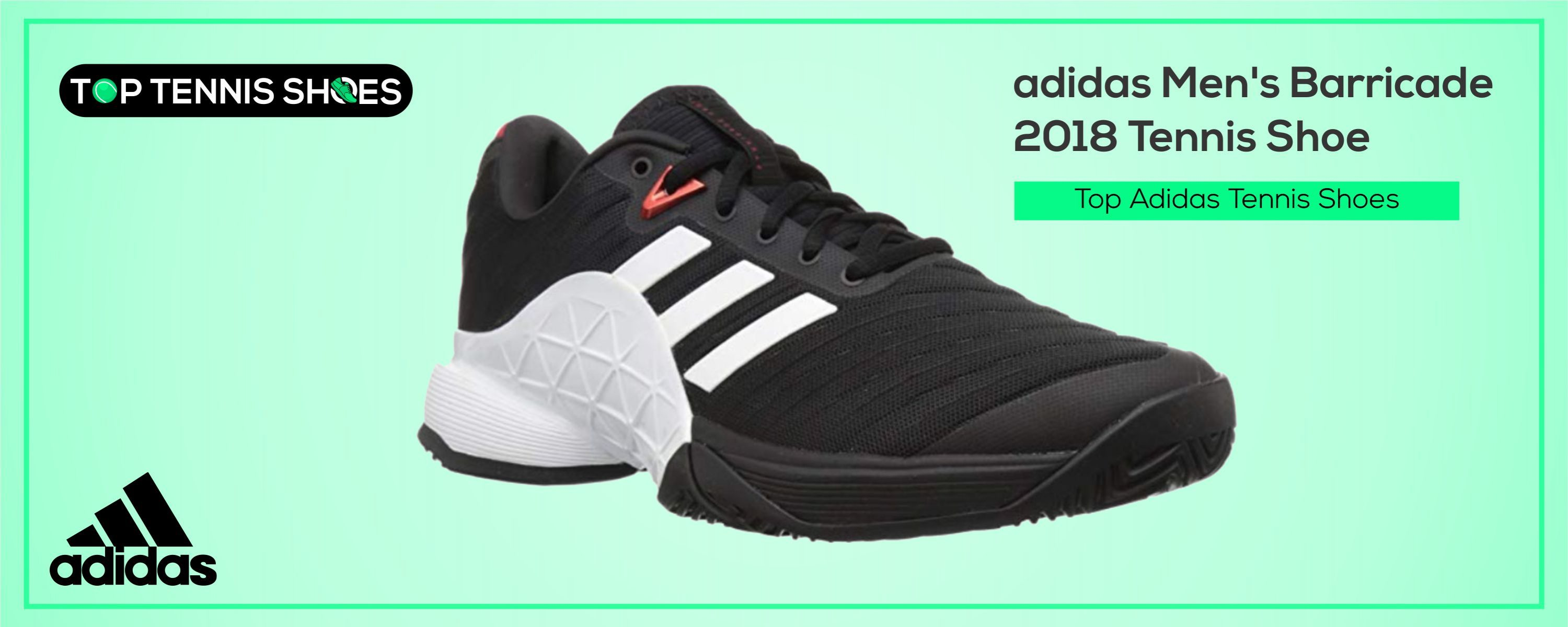 Top Adidas Tennis Shoes