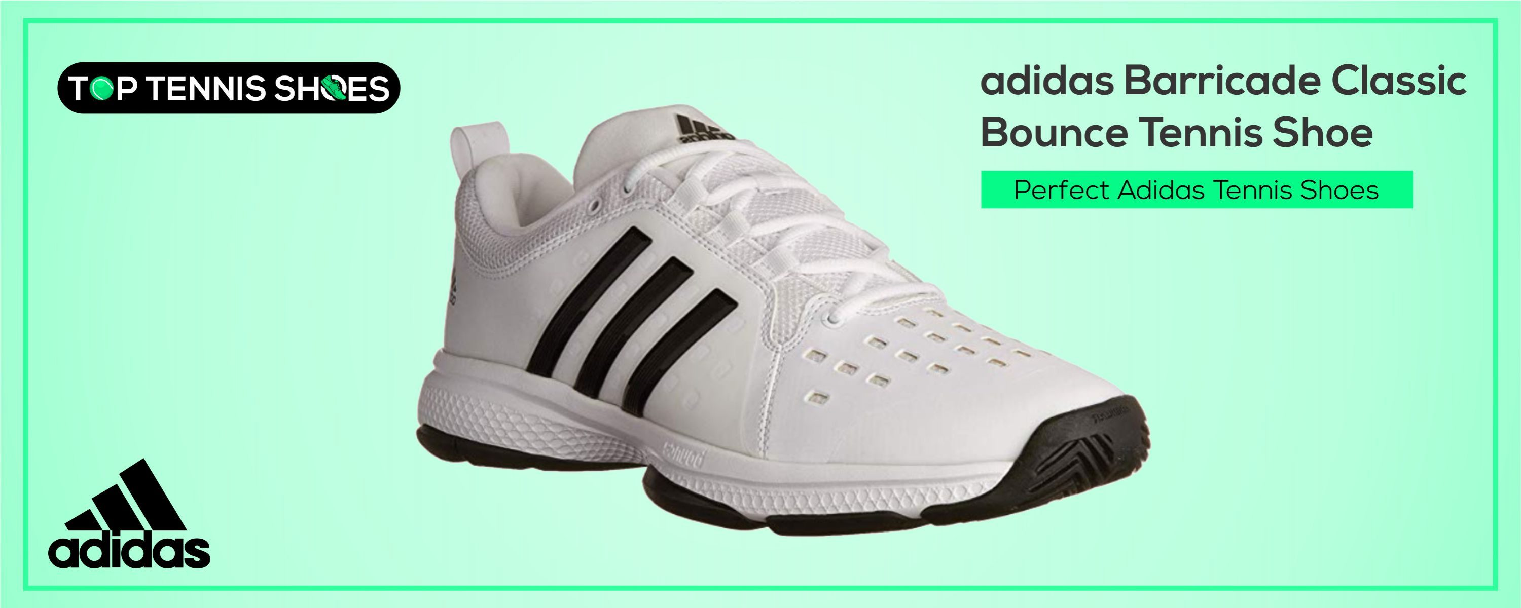 Perfect Adidas Tennis Shoes
