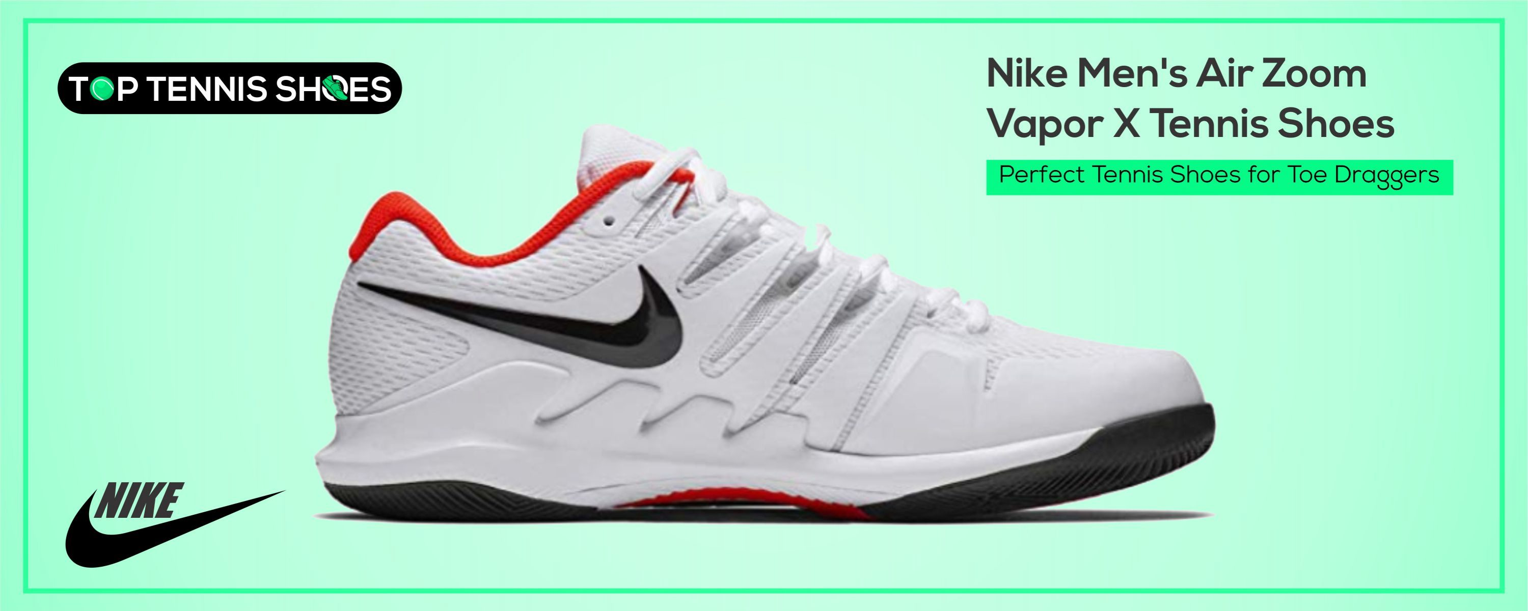 Perfect Tennis Shoes for Toe Draggers