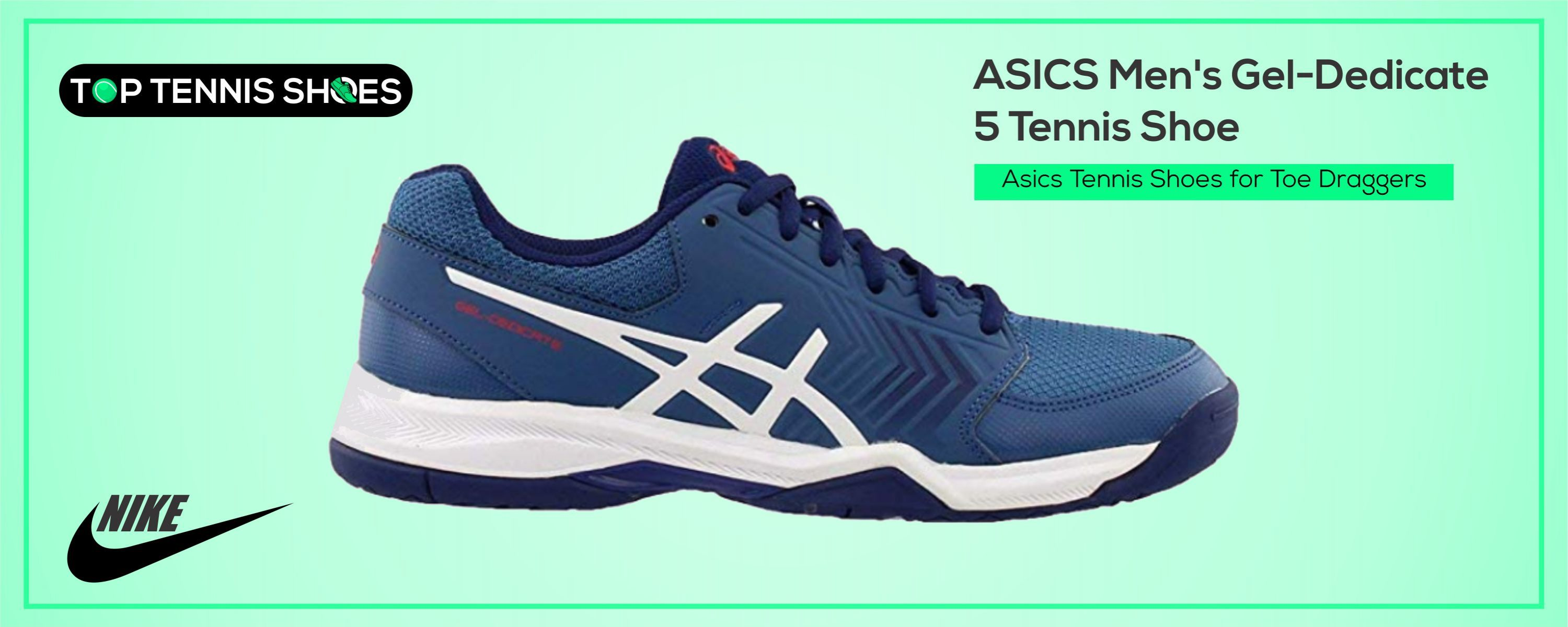 Asics Tennis Shoes for Toe Draggers