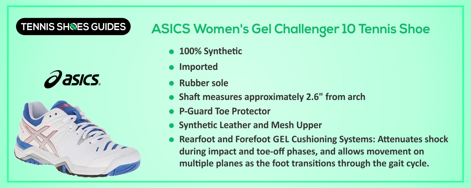 ASICS Women's Gel Challenger 10 Tennis Shoe information