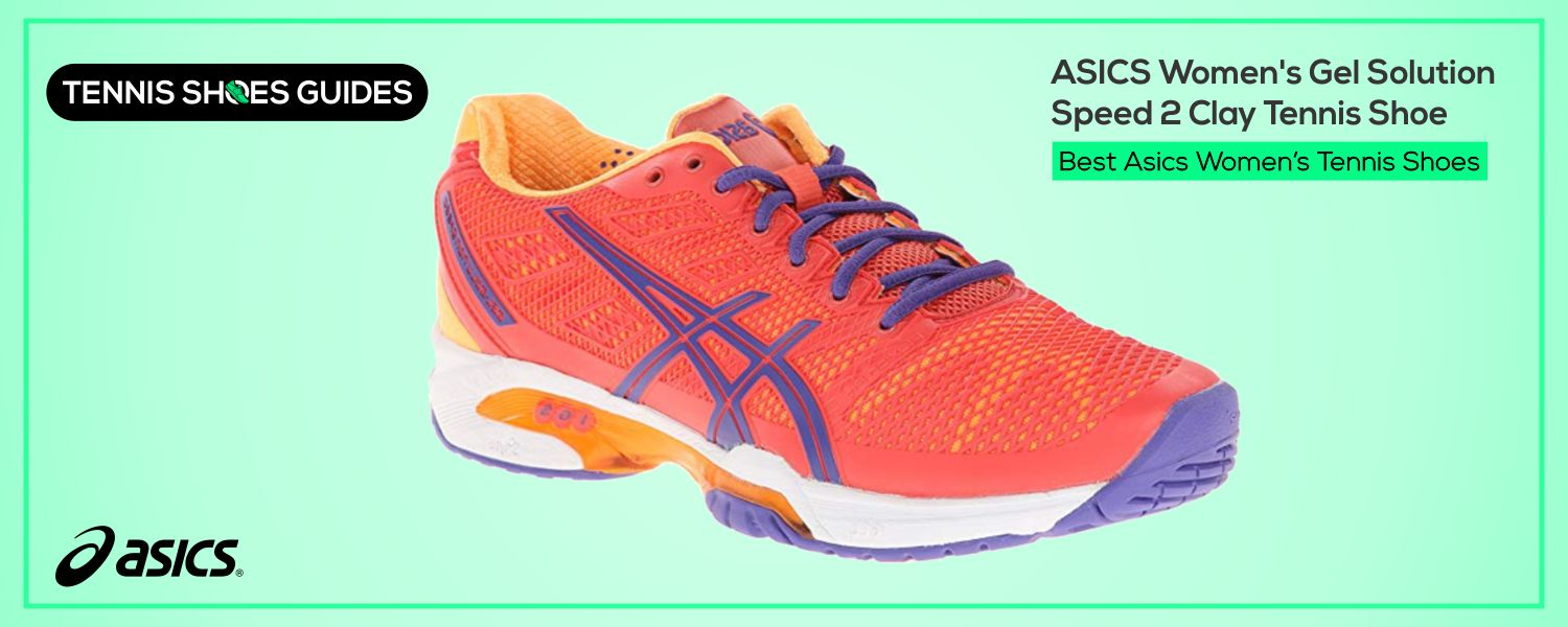 Best Asics Women's Tennis Shoes