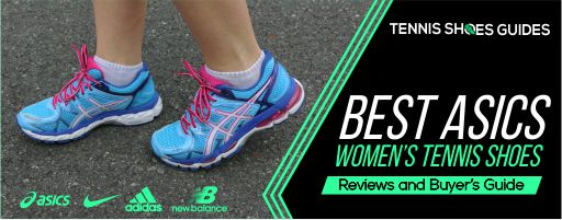 Best asics women tennis shoes