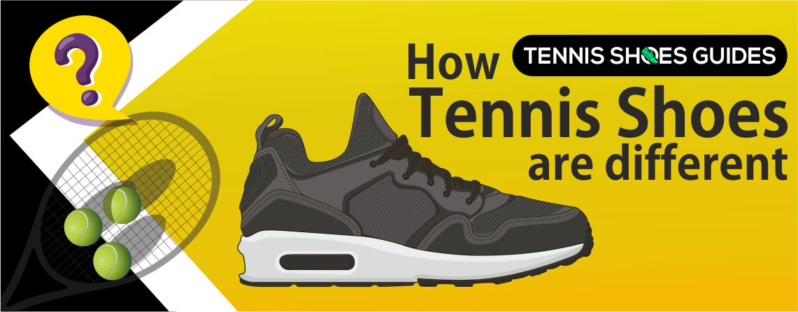 how tennis shoes are different