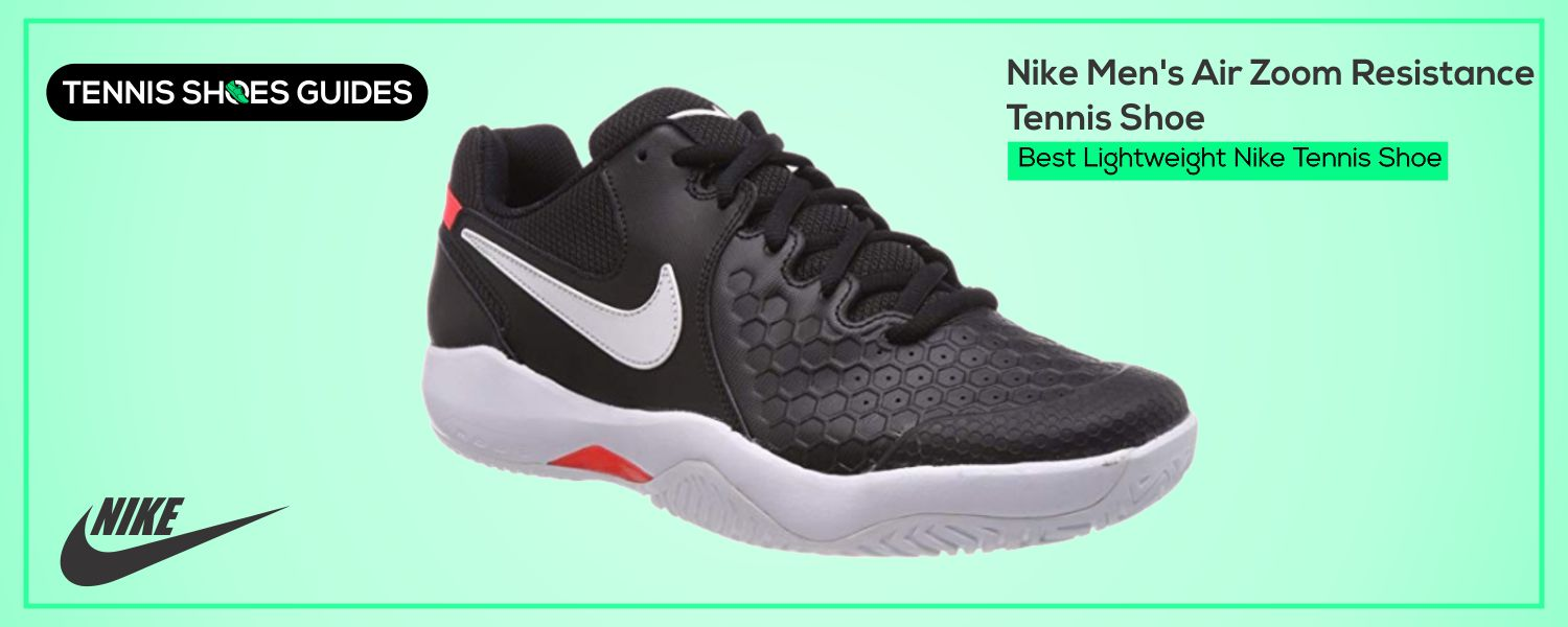 Best Lightweight Nike Tennis Shoe