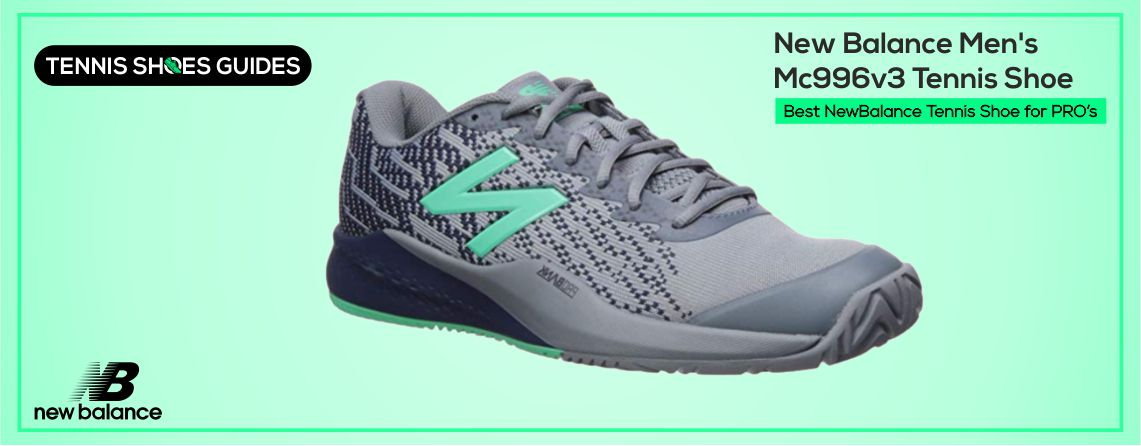 Best NewBalance Tennis Shoe for PRO's