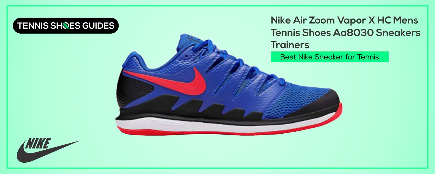 Best Nike Sneaker for Tennis