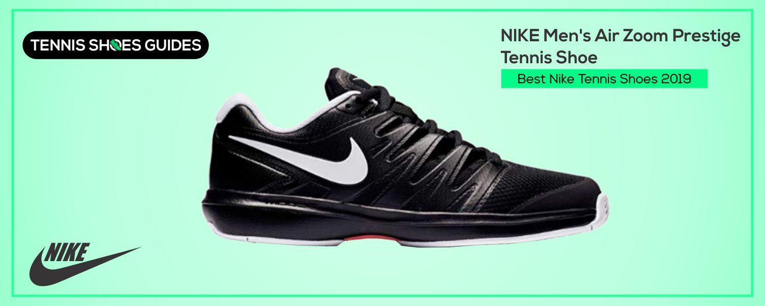Best Nike Tennis Shoes 2019
