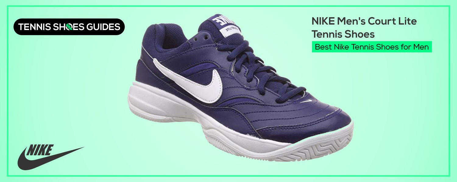 Best Nike Tennis Shoes for Men
